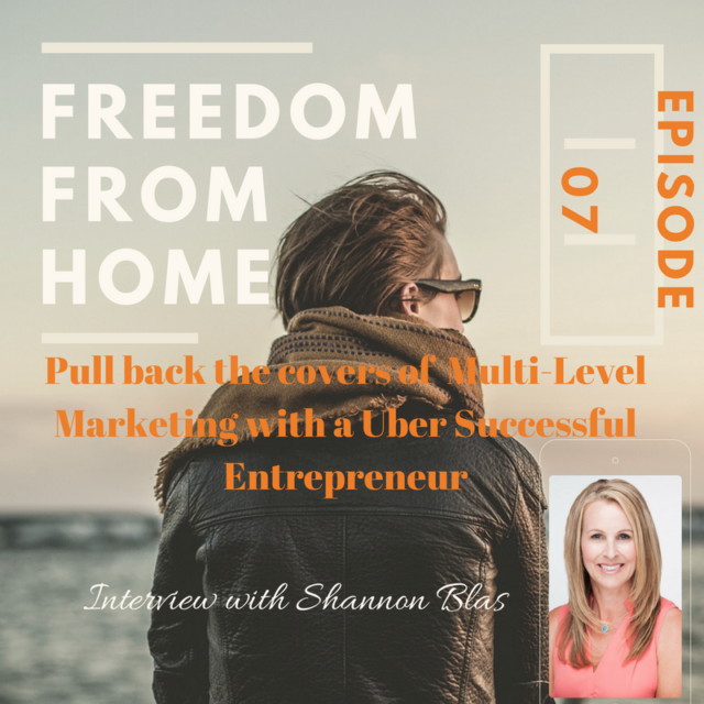 EPIC SUCCESS: Pull back the Covers of Multi-Level Marketing: Interview with Shannon Blas: National Vice President of Arbonne- 007