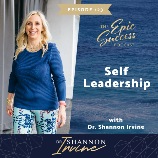 Self Leadership with Dr Shannon Irvine