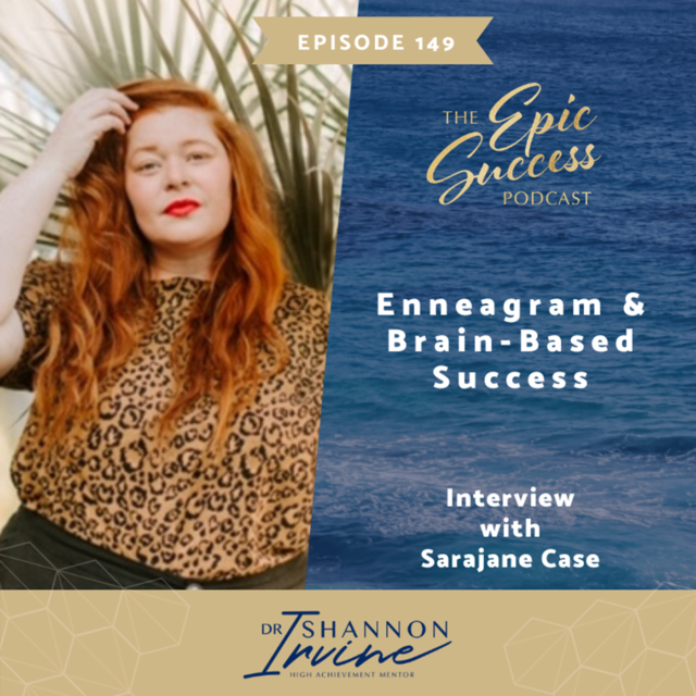 Enneagram and Brain-Based Success with Sarajane Case