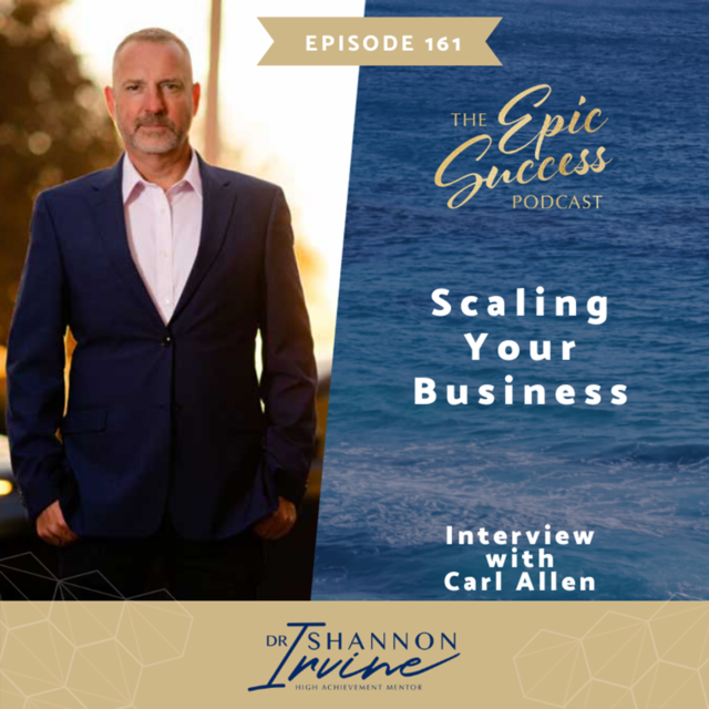 Scaling Your Business with Carl Allen
