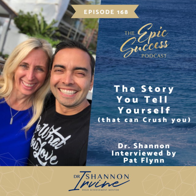 The Story You Tell Yourself (that can Crush you) Replay from Smart Passive Income with Pat Flynn
