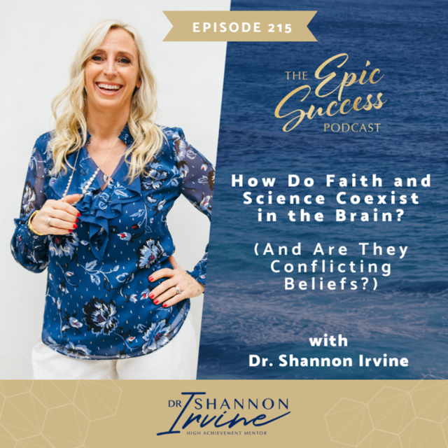 How Do Faith and Science Coexist in the Brain? (And Are They Conflicting Beliefs?) with Dr. Shannon Irvine